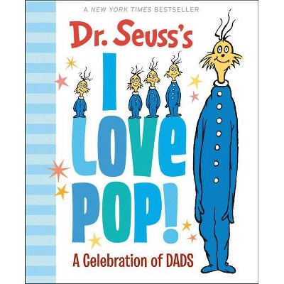 Dr. Seuss's I Love Pop! - (Hardcover)
