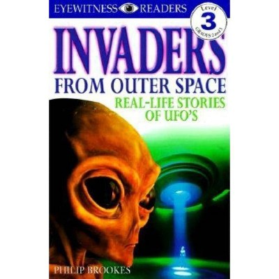 Invaders from Outer Space - (DK Readers: Level 3) by  Philip Brookes (Paperback)