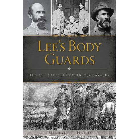 Lee's Body Guards - by  Michael C Hardy (Paperback) - image 1 of 1