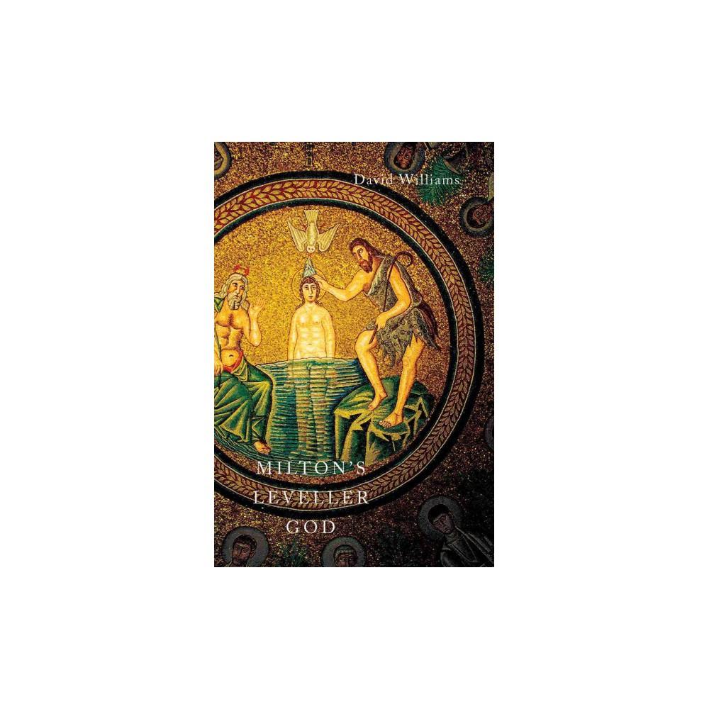 Milton's Leveller God - by David Williams (Paperback)