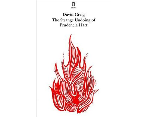 Strange Undoing of Prudencia Hart -  (Faber Drama) by David Greig (Paperback) - image 1 of 1