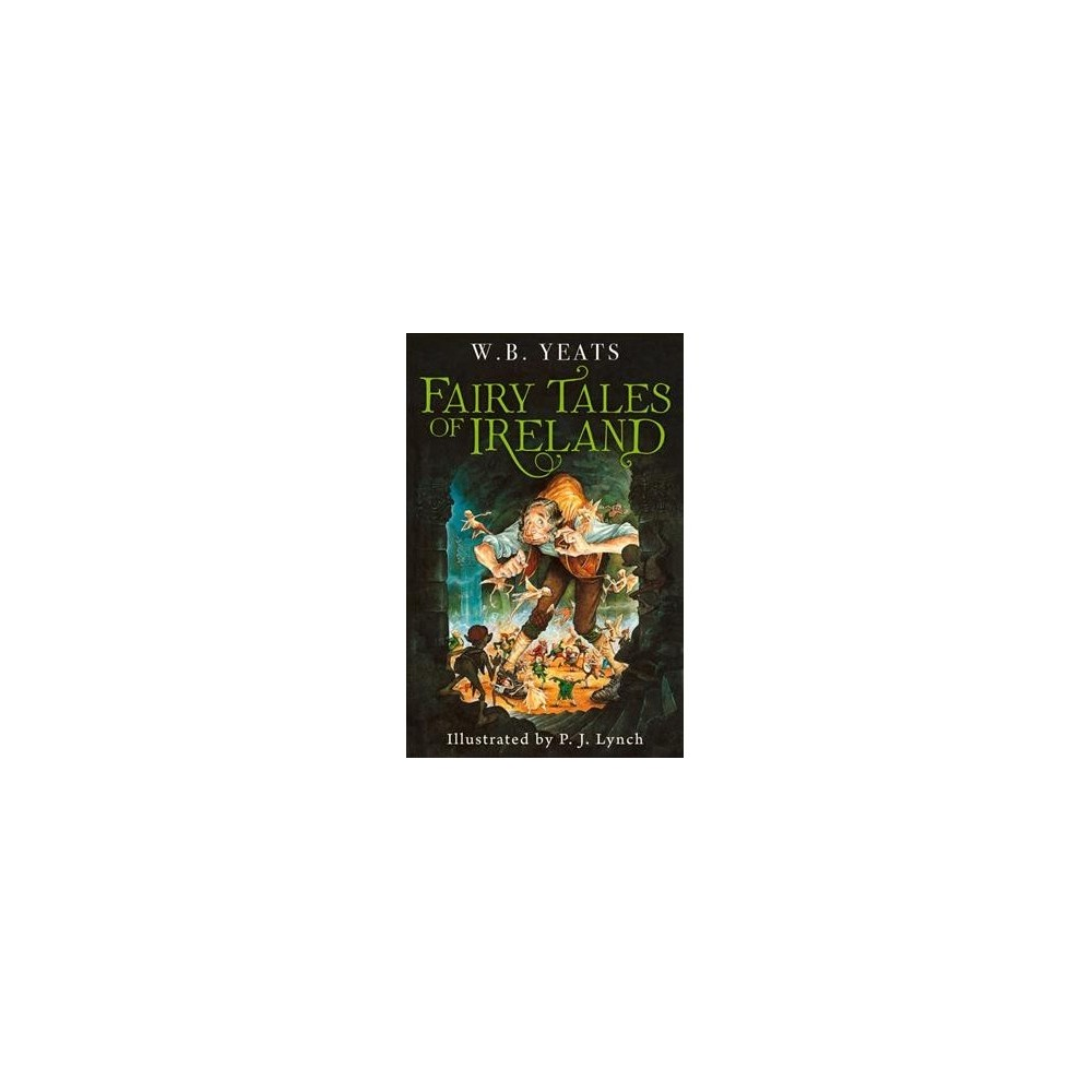 Fairy Tales of Ireland - Reprint by W. B. Yeats (Paperback)