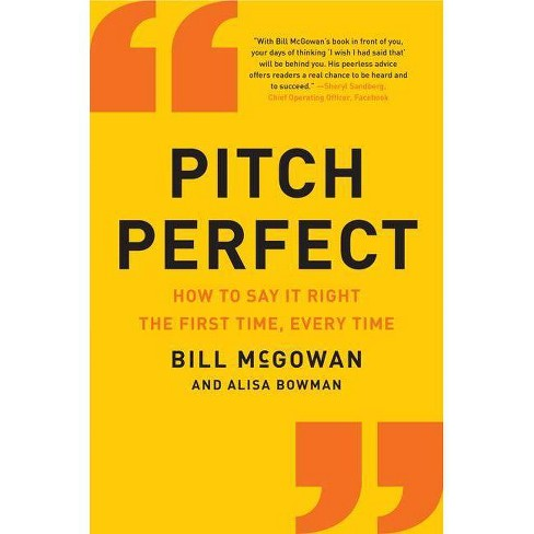 Pitch Perfect - by  Bill McGowan (Hardcover) - image 1 of 1