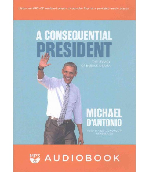 Consequential President (MP3-CD) (Michael D'Antonio) - image 1 of 1