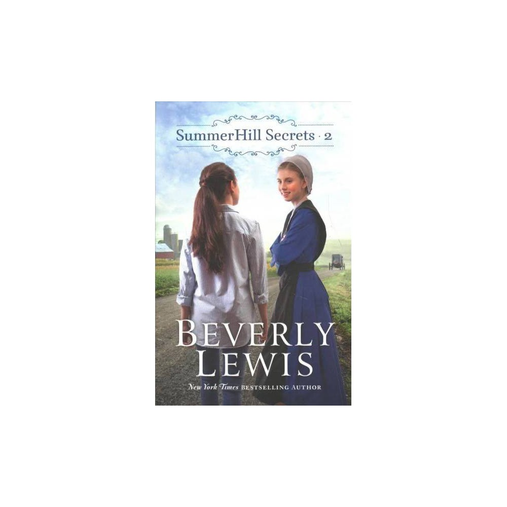 Summerhill Secrets 2 - Combined (Summerhill Secrets) by Beverly Lewis (Paperback)