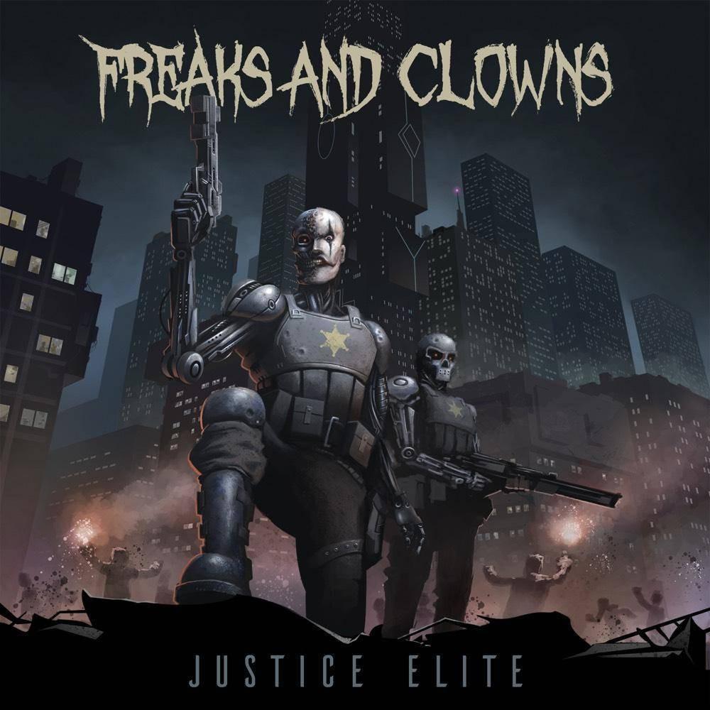 Freaks Clowns Justice Elite Vinyl