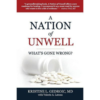A Nation of Unwell - by  Kristine L Gedroic (Paperback)