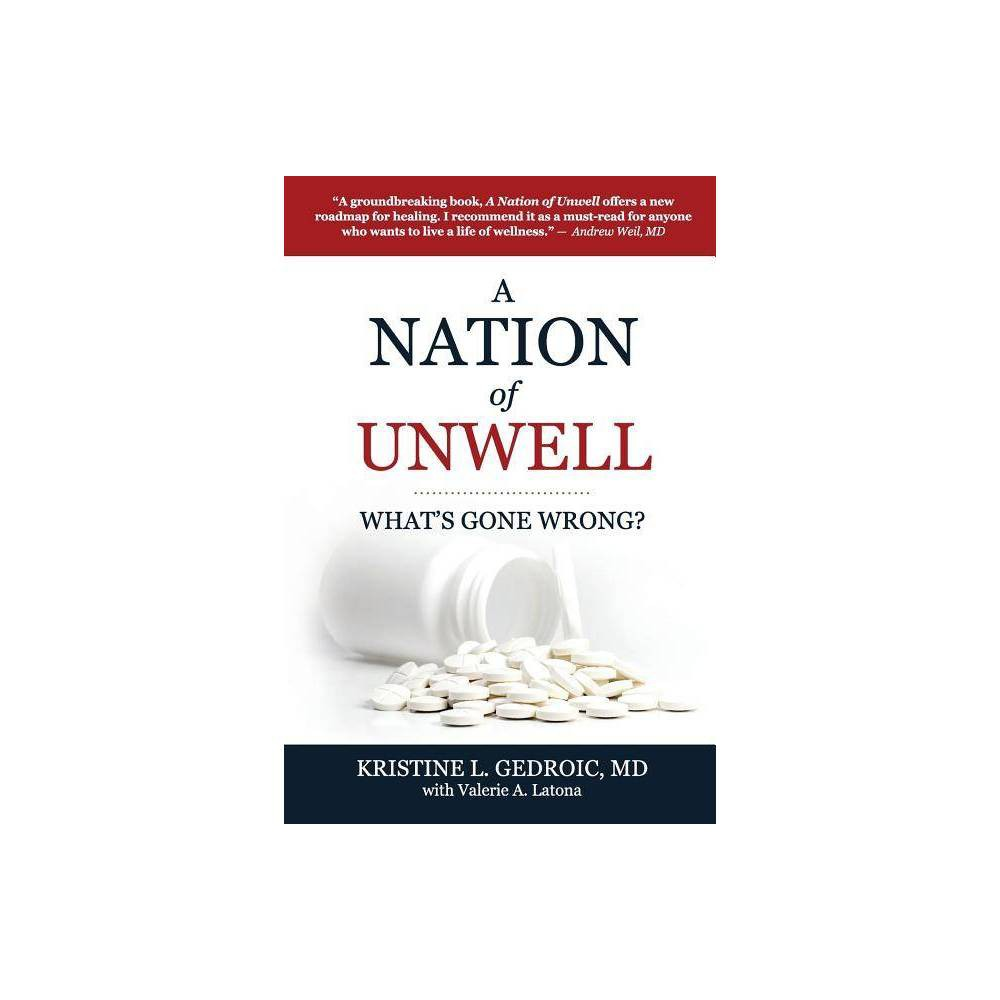 A Nation Of Unwell By Kristine L Gedroic Paperback