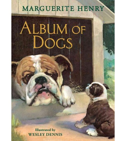 Album of Dogs (Hardcover) (Marguerite Henry) - image 1 of 1