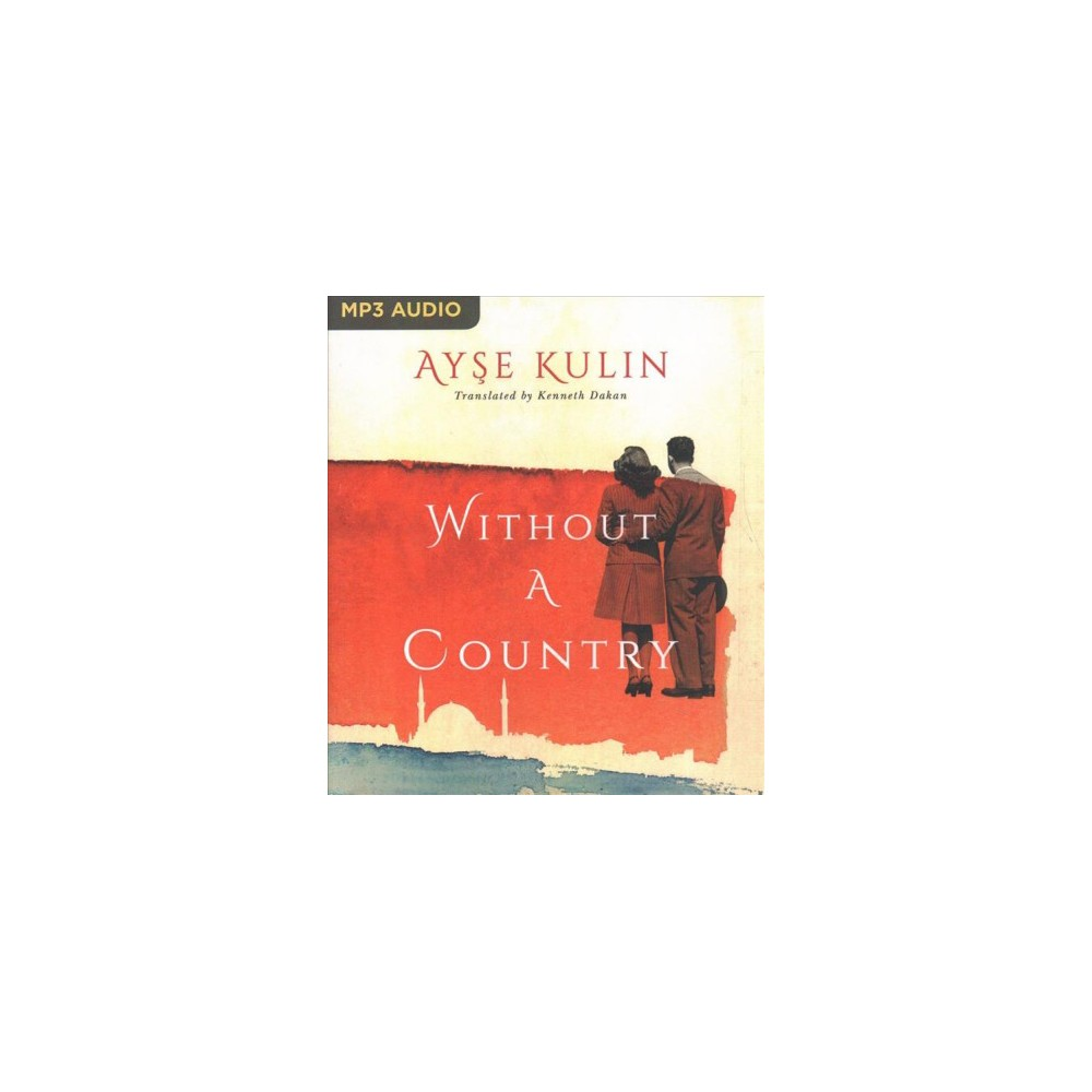 Without a Country - MP3 by Ayse Kulin (MP3-CD)