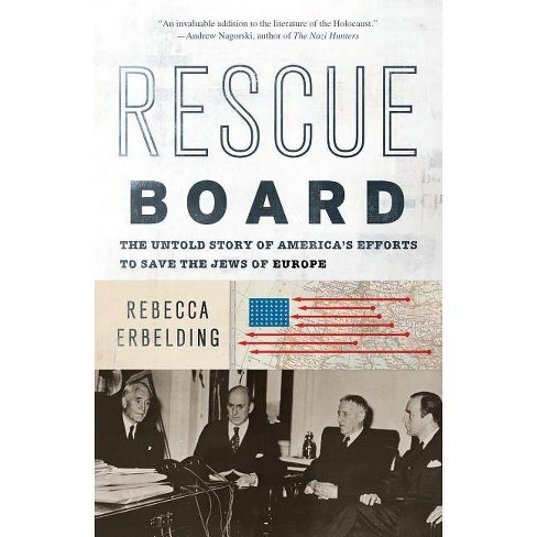 Rescue Board - by  Rebecca Erbelding (Paperback) - image 1 of 1
