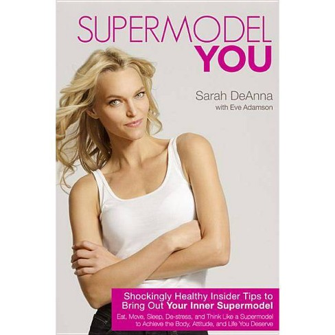 Supermodel You - by  Sarah Deanna (Paperback) - image 1 of 1