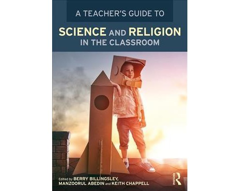 Teacher's Guide to Science and Religion in the Classroom -  (Paperback) - image 1 of 1
