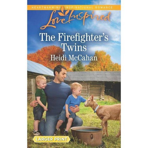 The Firefighter's Twins - by  Heidi McCahan (Paperback) - image 1 of 1