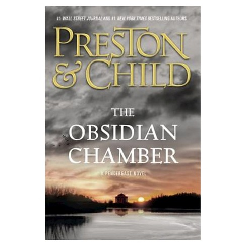 The Obsidian Chamber (Special Agent Pendergast Series #16) (Hardcover) by Douglas Preston, Lincoln Child - image 1 of 1