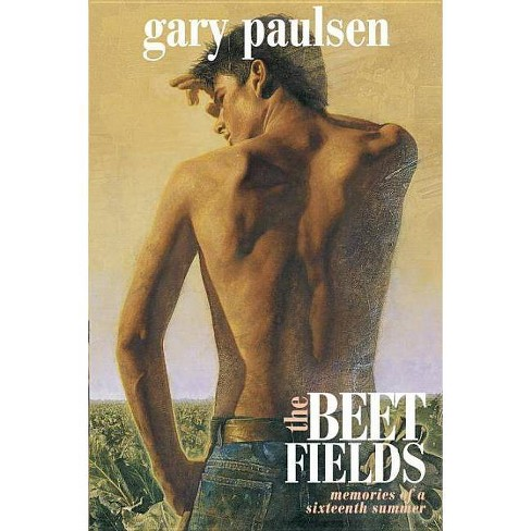 The Beet Fields - by  Gary Paulsen (Paperback) - image 1 of 1