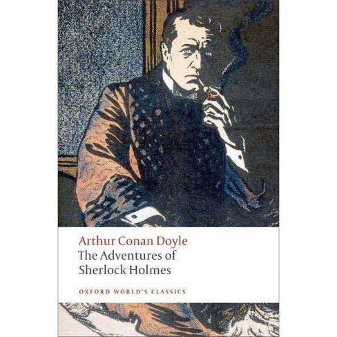 The Adventures of Sherlock Holmes - (Oxford World's Classics (Paperback)) by  Arthur Conan Doyle - image 1 of 1