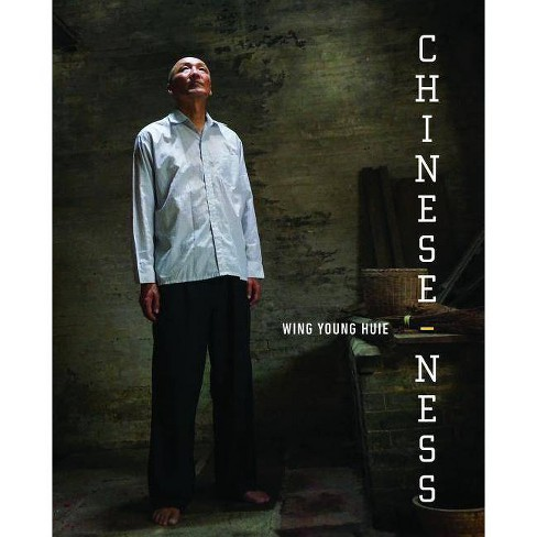 Chinese-ness - by  Wing Young Huie (Hardcover) - image 1 of 1