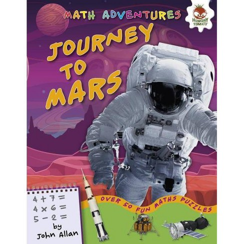 Journey to Mars - (Math Adventures (Step 1)) by  John Allan (Hardcover) - image 1 of 1
