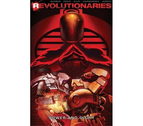 Revolutionaries 2 : Power and Glory -  (Revolutionaries) by John Barber (Paperback) - image 1 of 1