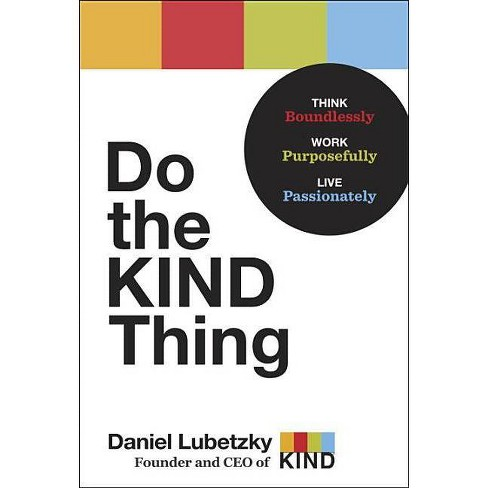 Do the Kind Thing (Hardcover) (Daniel Lubetzky) - image 1 of 1