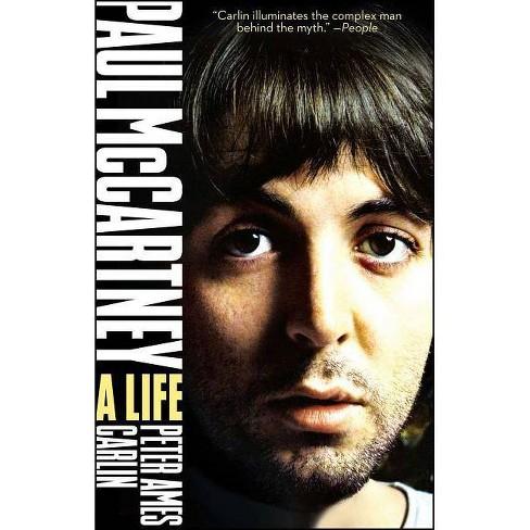 Paul McCartney - by  Peter Ames Carlin (Paperback) - image 1 of 1