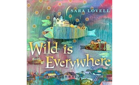 Sara Lovell - Wild Is Everywhere (CD) - image 1 of 1