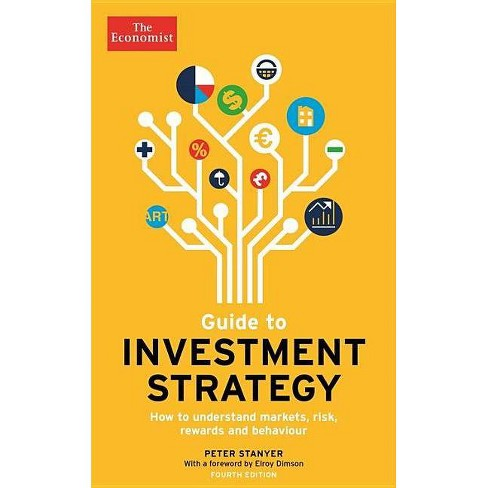 Guide to Investment Strategy - (Economist Books) 4 Edition by  Peter Stanyer & Stephen Satchell - image 1 of 1