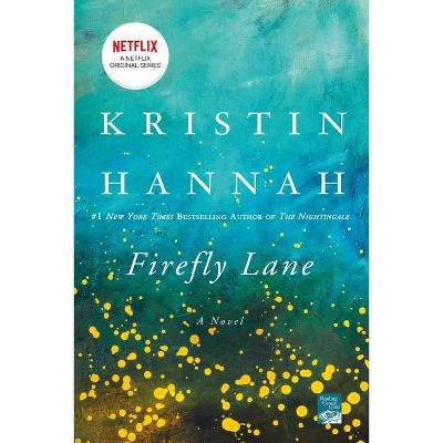 Firefly Lane (Reprint) (Paperback) by Kristin Hannah
