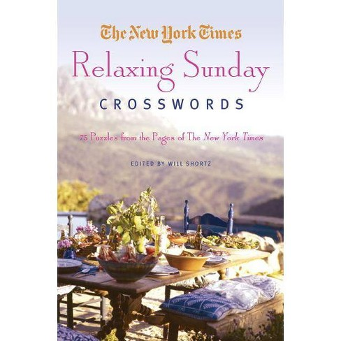 New York Times Relaxing Sunday Crosswords - by  The New York Times (Paperback) - image 1 of 1