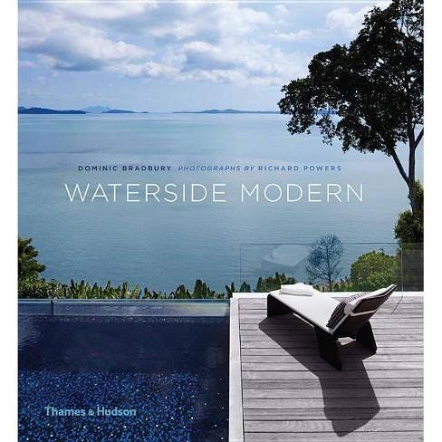Waterside Modern - by  Dominic Bradbury (Hardcover) - image 1 of 1