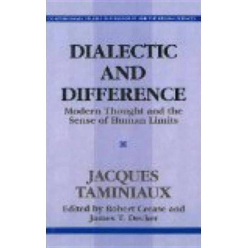 Dialectical and Difference - (Contemporary Studies in Philosophy and the Human Sciences) (Paperback) - image 1 of 1
