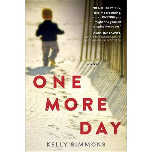 One More Day (Paperback) by Kelly Simmons - image 1 of 1