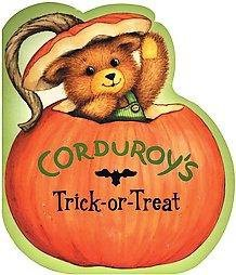 Corduroy's Trick-Or-Treat by Don Freeman (Hardcover)