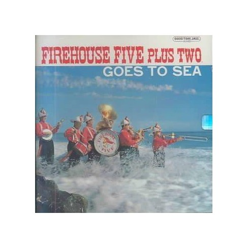 Firehouse Five Plus Two (The) - Firehouse Five Plus Two Goes to Sea (CD) - image 1 of 1