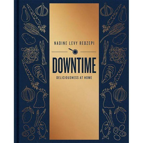 Downtime - by  Nadine Levy Redzepi (Hardcover) - image 1 of 1