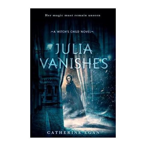 Julia Vanishes Reprint Paperback Catherine Egan Target