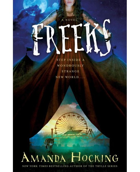 Freeks (Hardcover) (Amanda Hocking) - image 1 of 1