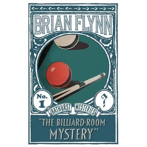 The Billiard-Room Mystery - by  Brian Flynn (Paperback) - image 1 of 1