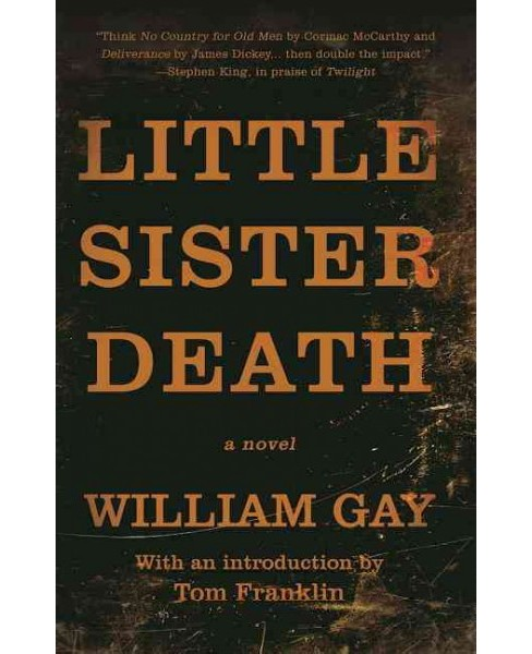 Little Sister Death (Reprint) (Paperback) (William Gay) - image 1 of 1