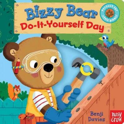 Bizzy Bear: Do-It-Yourself Day - (Board Book)