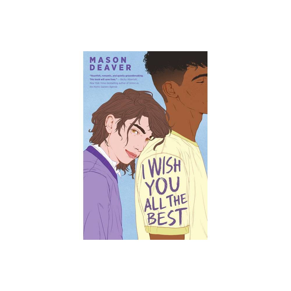 I Wish You All the Best - by Mason Deaver (Paperback)