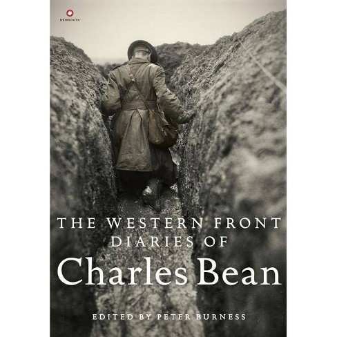 The Western Front Diaries of Charles Bean - by  Peter Burness (Hardcover) - image 1 of 1