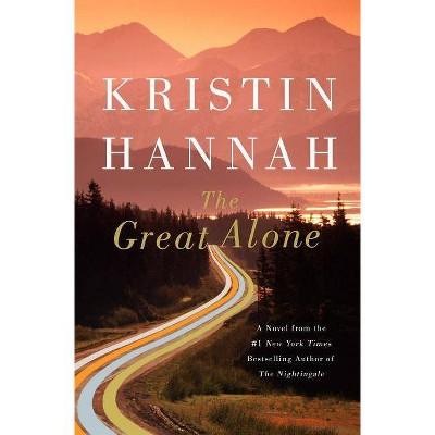 The Great Alone (Hardcover) (Kristin Hannah)