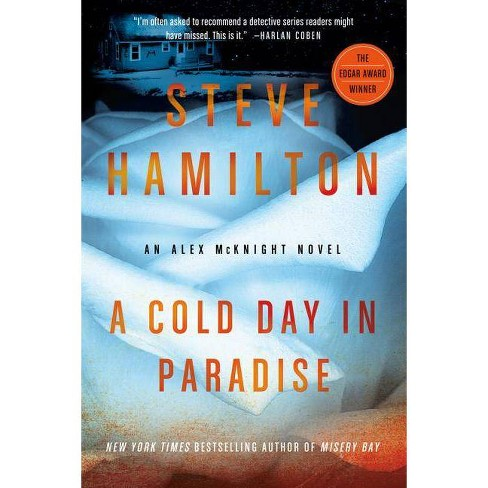 A Cold Day in Paradise - (Alex McKnight) by  Steve Hamilton (Paperback) - image 1 of 1