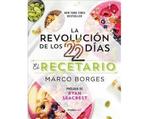 La Revolucion de Los 22 Dias, Recetario / The 22-Day Revolution Cookbook : El recetario / Recipe Book - image 1 of 1