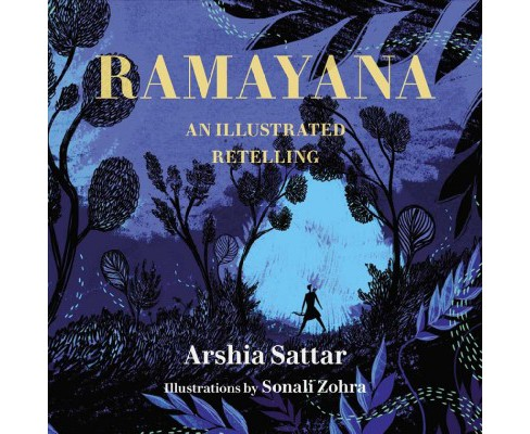 Ramayana : An Illustrated Retelling -  by Arshia Sattar (Hardcover) - image 1 of 1