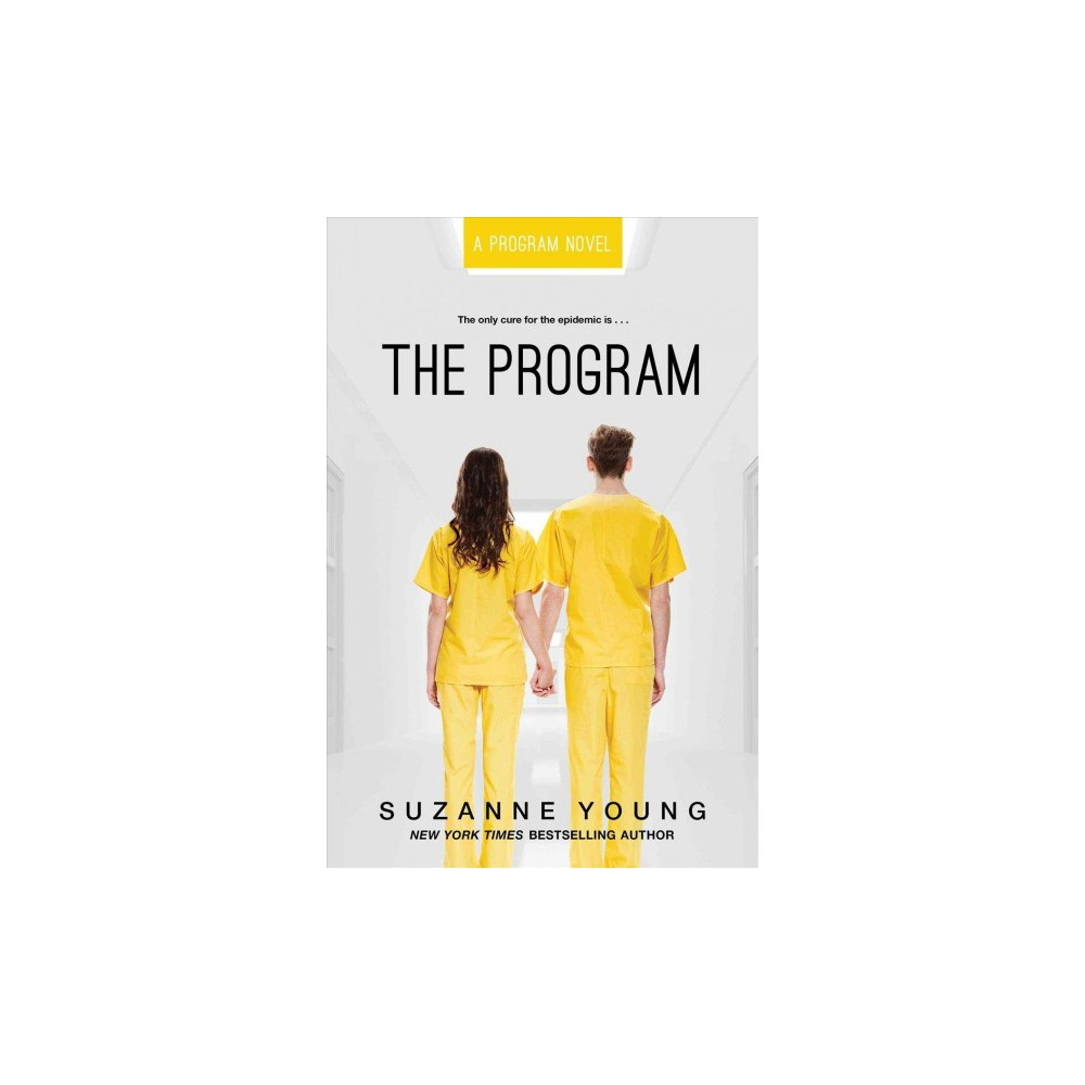 Program - Reprint (Program) by Suzanne Young (Paperback)