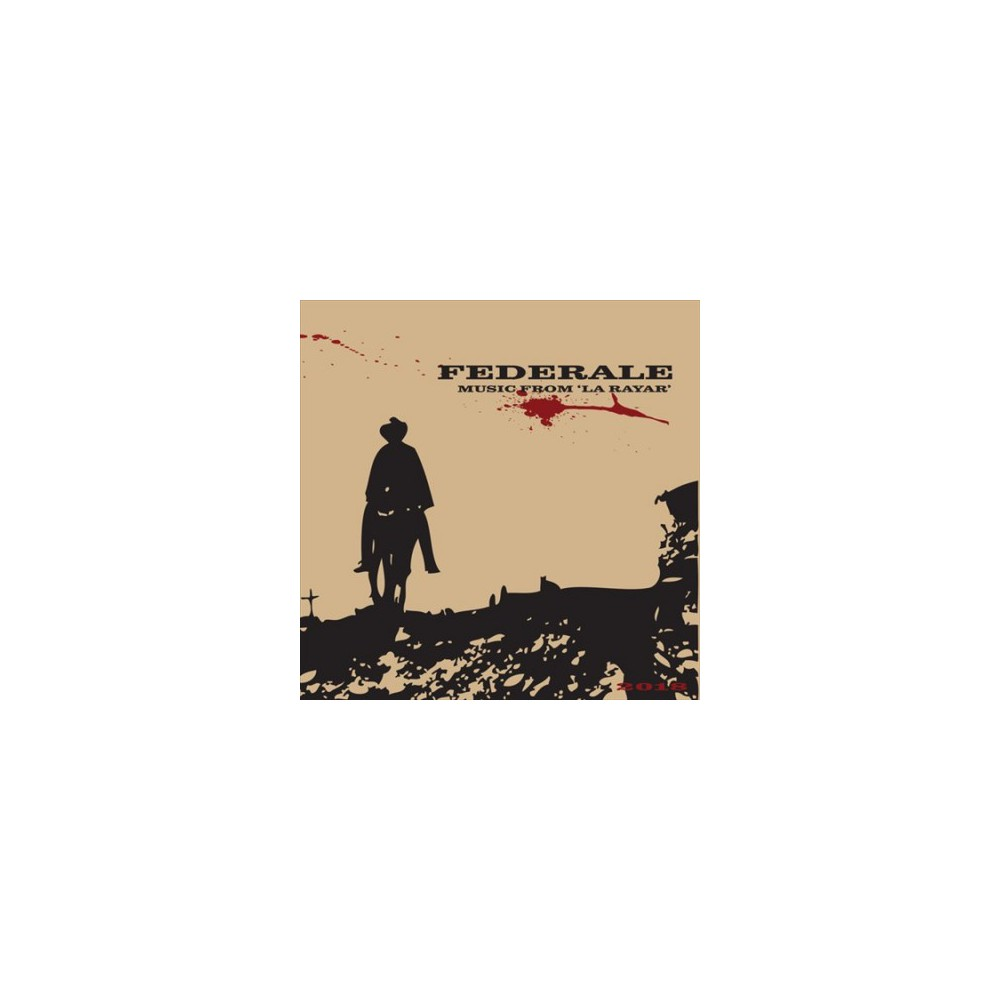 Federale - Music From La Rayar (10th Anniversary (Vinyl)