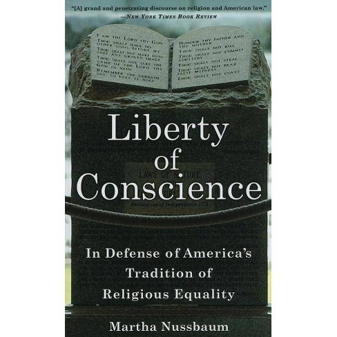 Liberty of Conscience - by  Martha Nussbaum (Paperback) - image 1 of 1